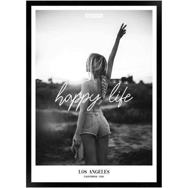 Happy Life by Alex Pohl | Poster mit Holzrahmen 50x70 cm