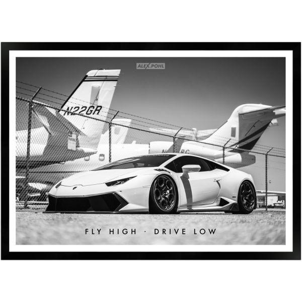 Fly High – Drive Low by Alex Pohl | Poster mit Holzrahmen 50x70 cm