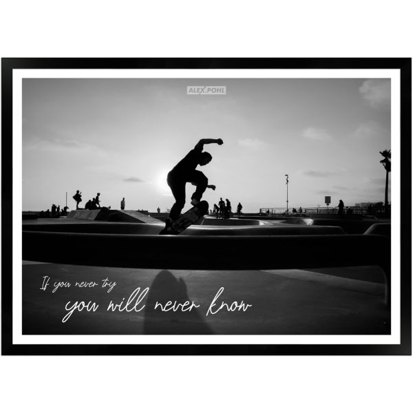 If you never try you will never know by Alex Pohl | Poster mit Holzrahmen 50x70 cm